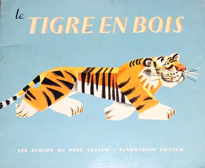 Tigre en bois Pere Castor
